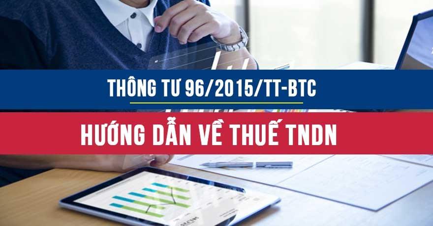 Thông tư 96/2015/TT-BTC hướng dẫn về thuế TNDN