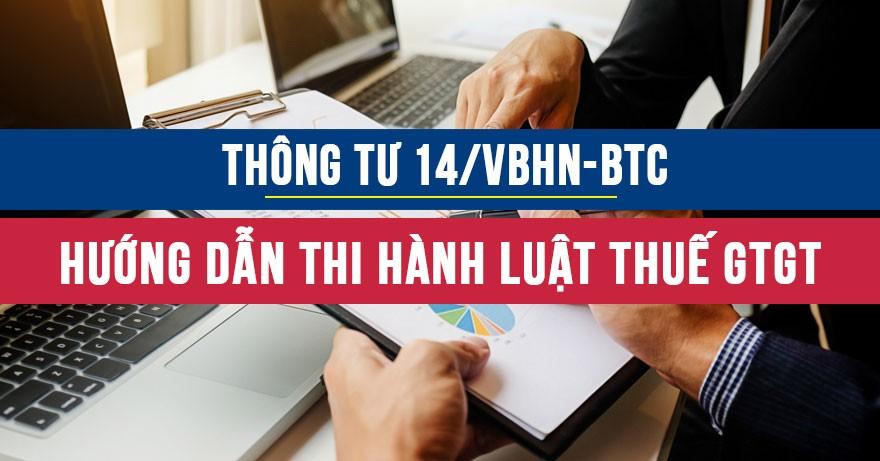 Thông tư 14/VBHN-BCT: Văn bản hợp nhất thuế Giá trị gia tăng