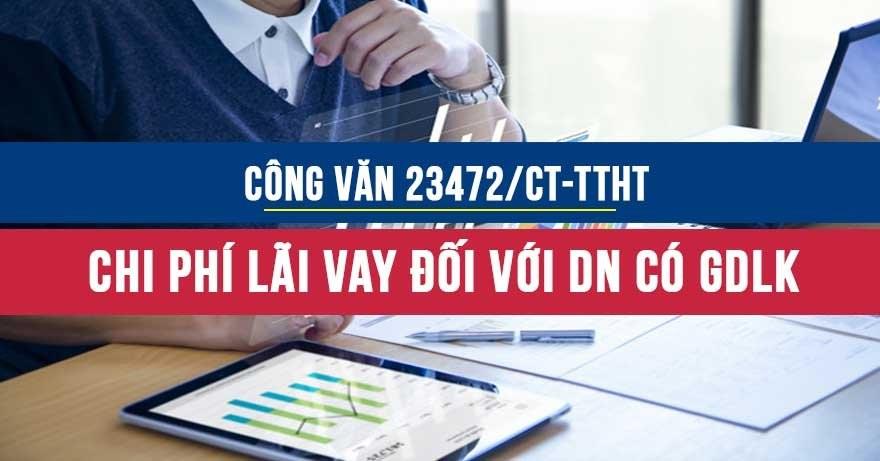 Công văn23472/CT-TTHTvềchi phí lãi vay được trừ đối với doanh nghiệp có giao dịch liên kết