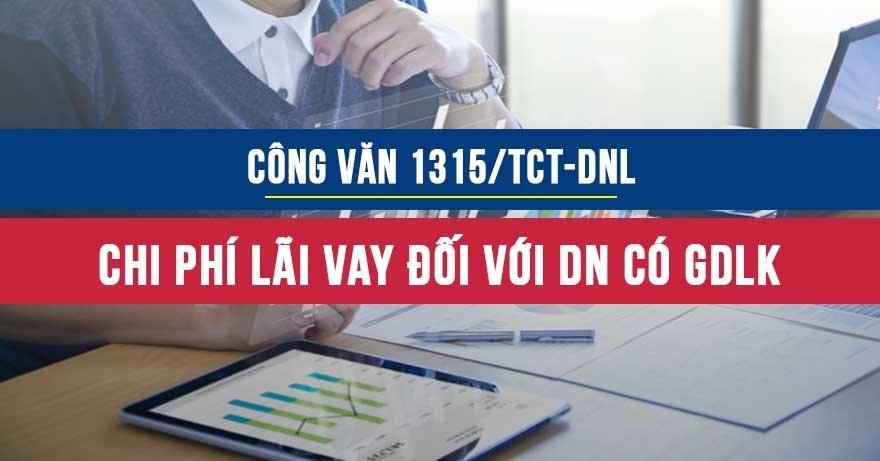 Công văn1315/TCT-DNL vềchi phí lãi vay đối với doanh nghiệp có giao dịch liên kết