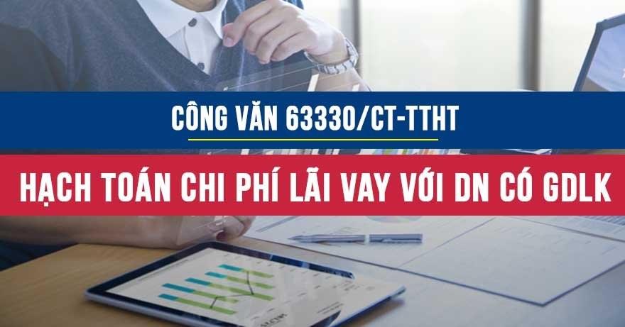 Công vănsố 63330/CT-TTHTvềhạch toán chi phí lãi vay đối với doanh nghiệp cógiao dịch liên kết