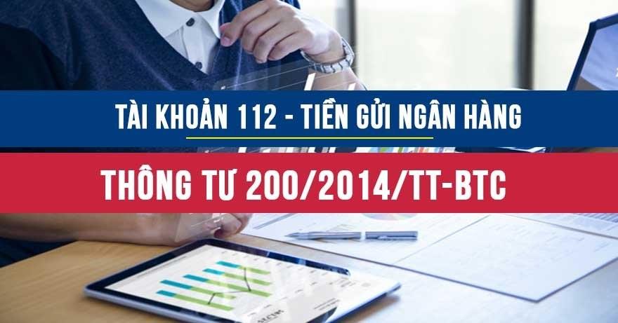 Tài khoản 112 - TGNH