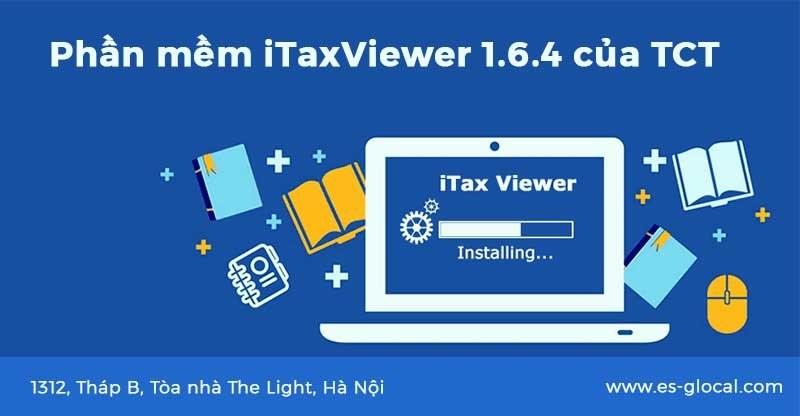 Phần mềm iTaxViewer mới nhất phiên bản iTaxViewer 1.6.4