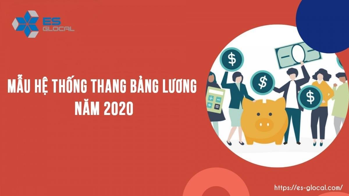Mẫu hệ thống thanng bảng lương 2020