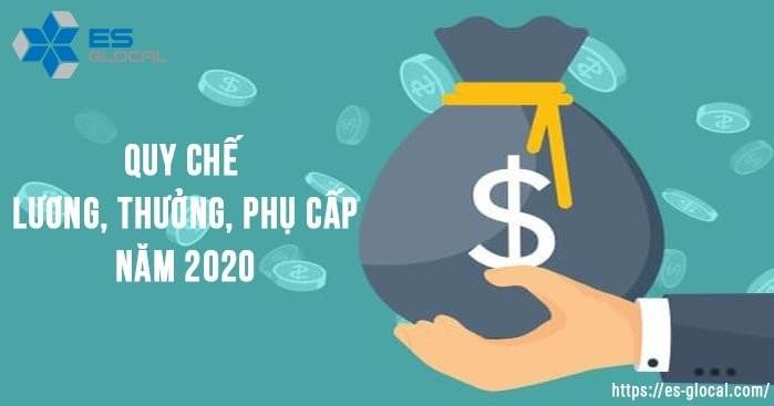 Quy chế tiền lương thưởng phụ cấp 2020