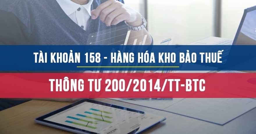 Tài khoản 158 - Hàng hóa kho bảo thuế