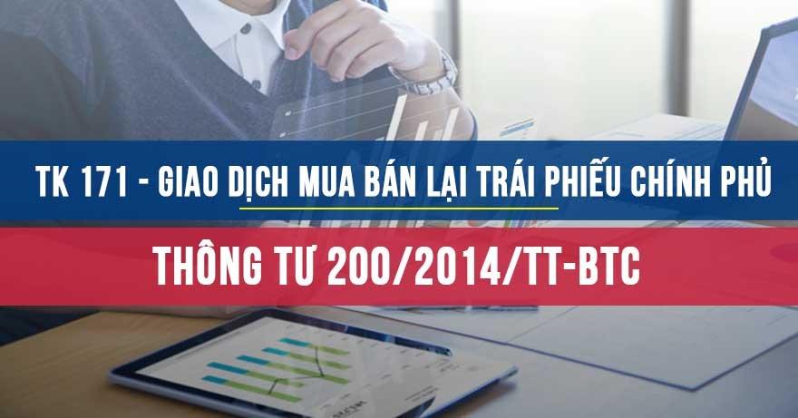 Tài khoản 171 - Giao dịch mua bán lại trái phiếu Chính phủ