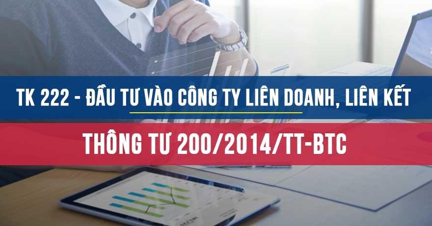 TK 222 Đầu tư vào công ty liên doanh liên kết theo Thông tư 200/2014/TT-BTC