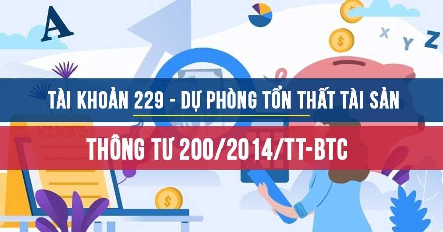 Tài khoản 229 - Dự phòng tổn thất tài sản theo Thông tư 200/2014/TT-BTC