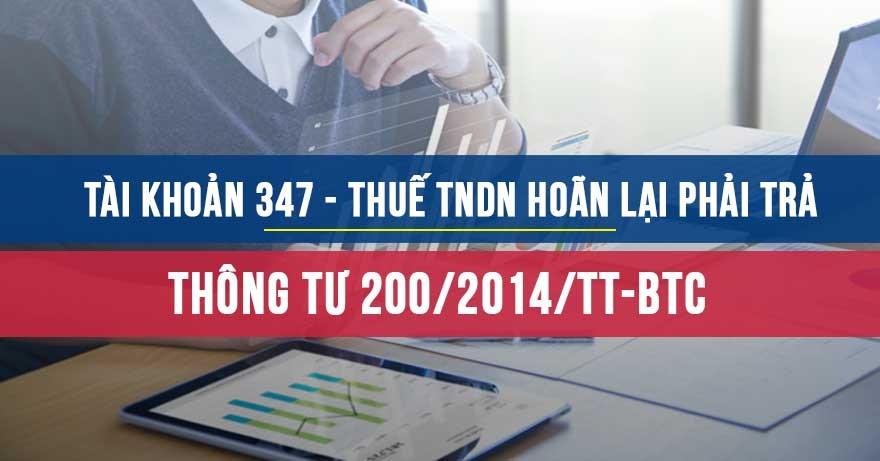 Tài khoản 347 Thuế TNDN hoãn lại theo Thông tư 200/2014/TT-BTC