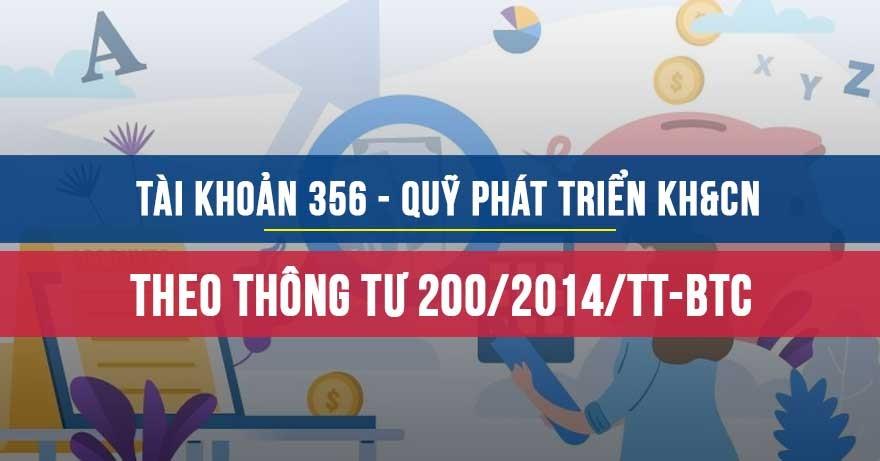 Tì khoản 356 Quỹ phát triển KH&CN theo Thông tư 200/2014/TT-BTC