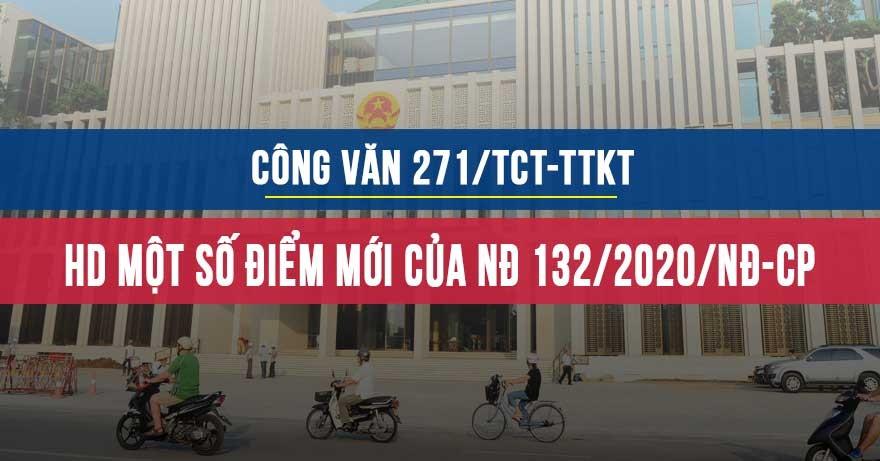 Công văn 271 hướng dẫn một số điểm mới của Nghị định 132/2020/NĐ-CP