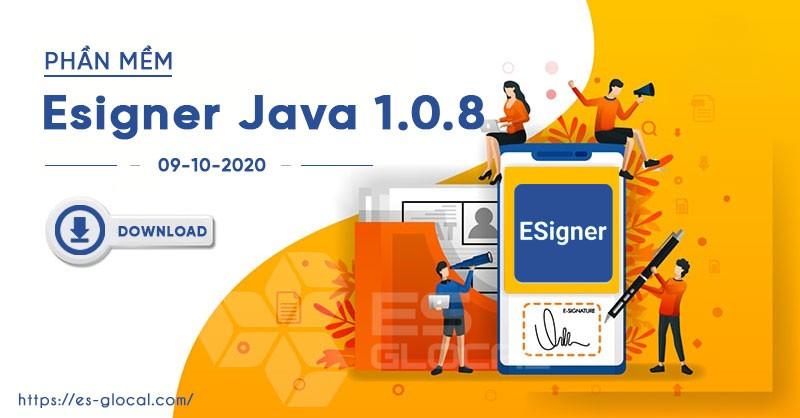 Phiên bản Esigner Java version 1.0.8 mới nhất hiện nay