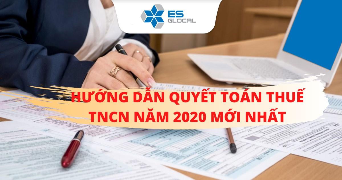 Hướng dẫn quyết toán thu nhập cá nhân năm 2020