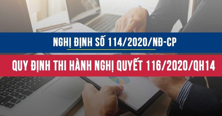 Nghị định số 114/2020/NĐ-CP quy định chi tiết thi hành nghị quyết số 116/2020/QH14