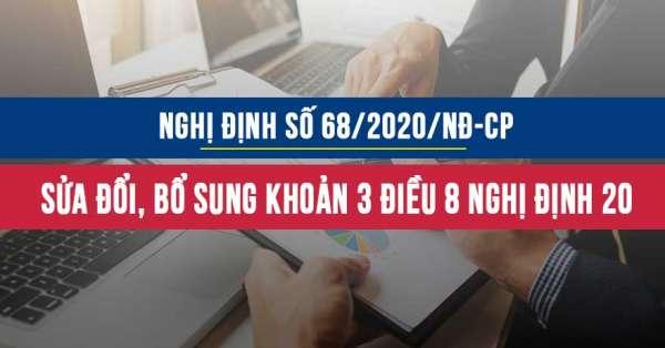 Nghị định 68/2020/NĐ-CP sửa đổi, bổ sung khoản 3 Điều 8 Nghị định số 20/2017/NĐ-CP