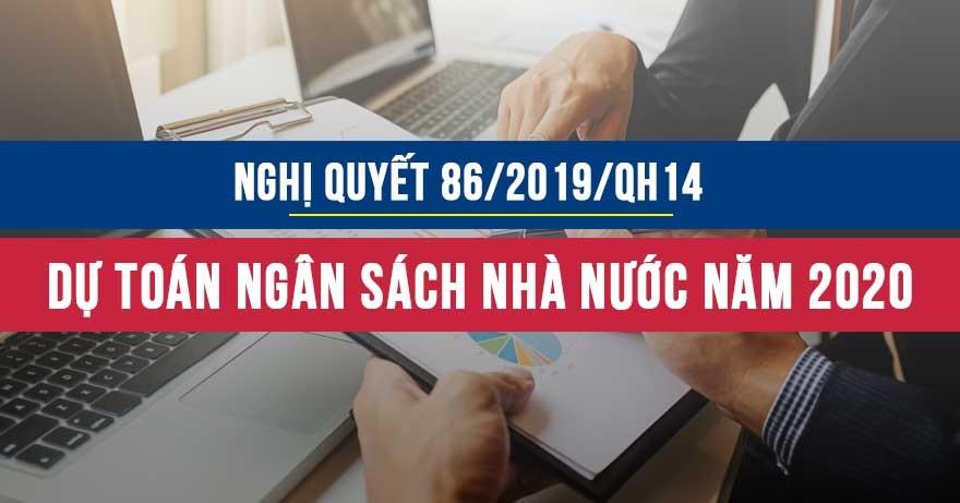 Nghị quyết 86/2019/QH14 về dự toán ngân sách nhà nước năm 2020