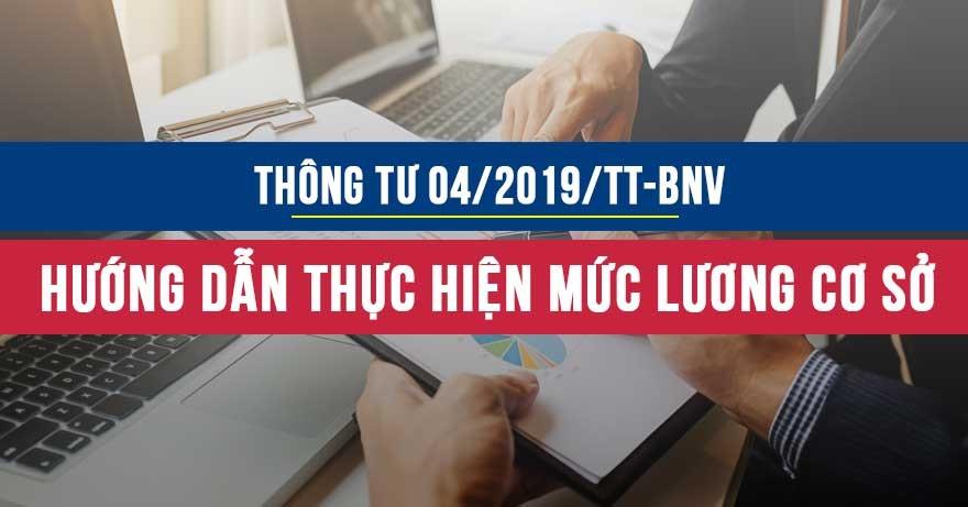 Thông tư 04/2019/TT-BNV hướng dẫn thực hiện mức lương cơ sở