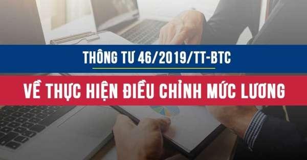 Thông tư 46/2019/TT/BTC hướng dẫn thực hiện điều chỉnh mức lương