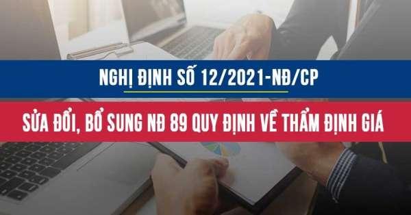 Nghị định 12/2021/NĐ-CP sửa đổi bổ sung Nghị định 89/2013/NĐ-CP quy định luật giá về thẩm định giá