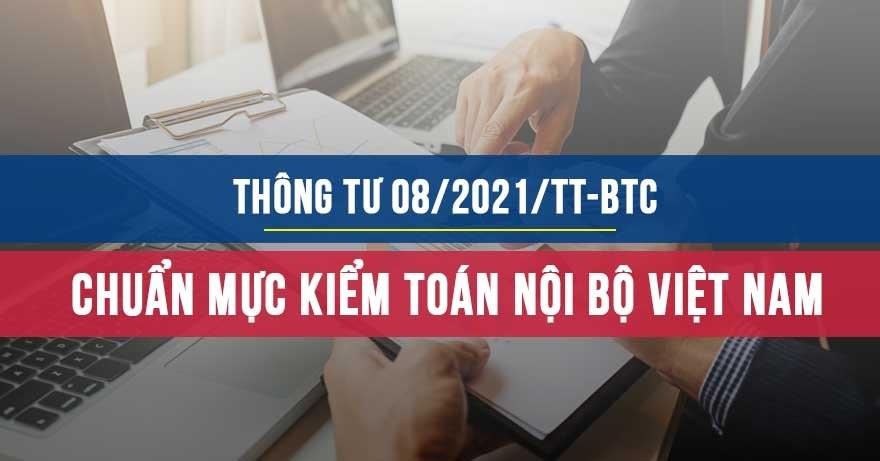 Thông tư 8/2021/TT-BTC chuẩn mực kiểm toán nội bộ Việt Nam