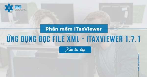 Ứng dụng iTaxViewer 1.7.1 cập nhật phiên bản mới nhất 09/03