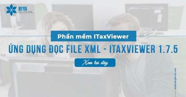 Phần mềm iTaxviewer 1.7.5 của Tổng cục thuế mới nhất 20/5