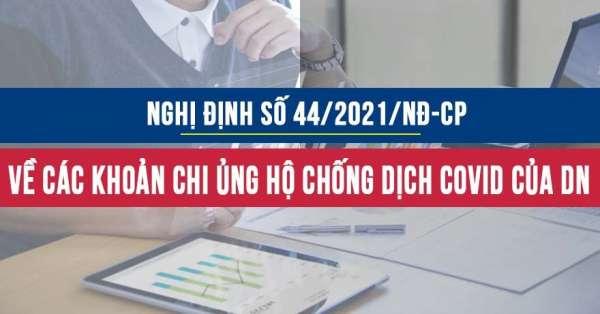 Nghị định 44/2021/NĐ-CP hướng dẫn về chi phí được trừ thuế TNDN đối với khoản chi phòng chống Covid19
