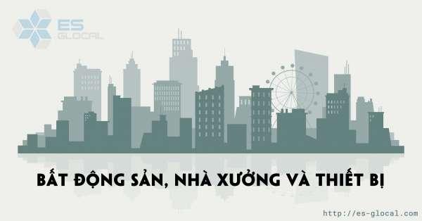 Chuẩn mực kế toán công Việt Nam số 17 về Bất động sản nhà xưởng và thiết bị