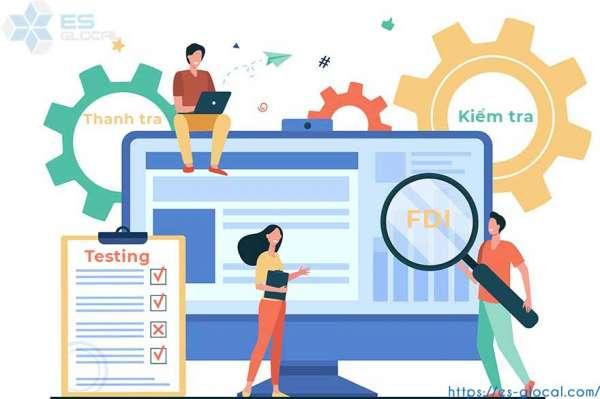 Lưu ý quan trọng khi thanh kiểm tra các doanh nghiệp FDI