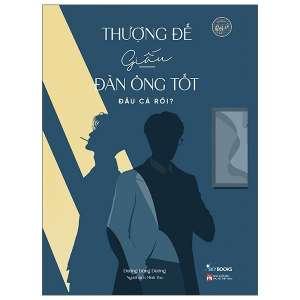 1-thuong-de-giau-dan-ong-tot-dau-ca-roi-1625883457