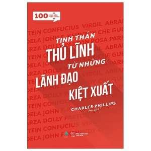 1-tinh-than-thu-linh-tu-nhung-lanh-dao-kiet-xuat-1626053382