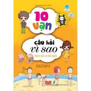 1-10-van-cau-hoi-vi-sao-kham-pha-co-the-nguoi-tai-ban-2018-1629949055