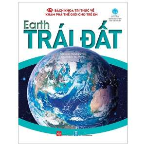 1-bach-khoa-tri-thuc-ve-kham-pha-the-gioi-cho-tre-em-earth-trai-dat-1629949496