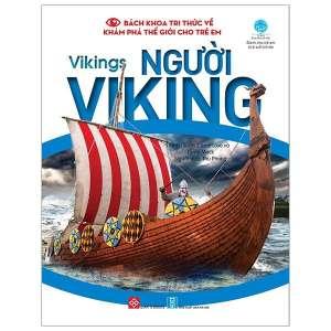 1-bach-khoa-tri-thuc-ve-kham-pha-the-gioi-cho-tre-em-vikings-nguoi-viking-1629950251