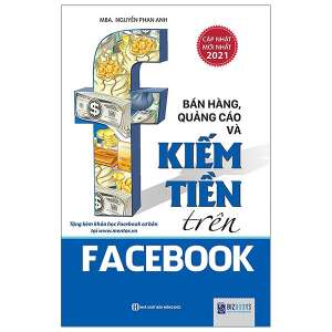 1-ban-hang-quang-cao-va-kiem-tien-tren-facebook-tai-ban-2021-1629792945