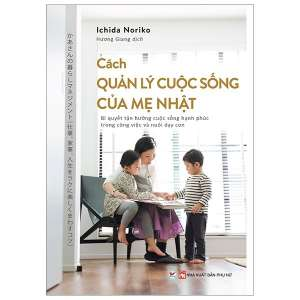 1-cach-quan-ly-cuoc-song-cua-me-nhat-1629509590