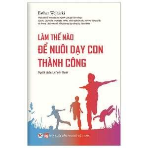1-lam-the-nao-de-nuoi-day-con-thanh-cong-1629443740