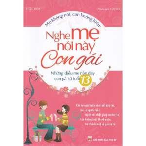 1-nghe-me-noi-nay-con-gai-1629423733