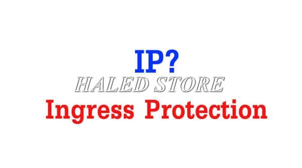 Ingress Protection là gì?