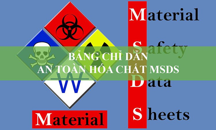 Material safety data sheet là gì?