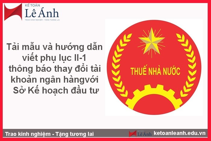 tai-mau-va-huong-dan-viet-phu-luc-ii-1-thong-bao-thay-doi-tai-khoan-ngan-hang-voi-so-ke-hoach-dau-tu