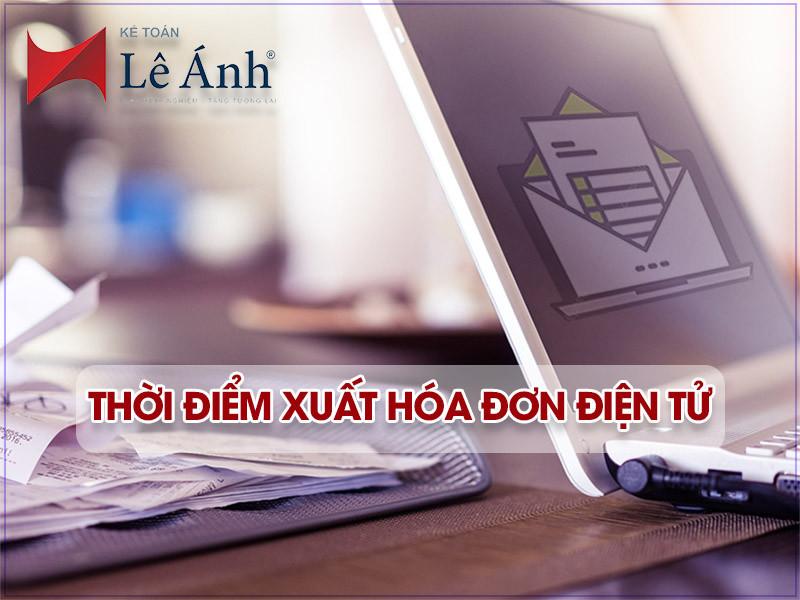 thoi-diem-xuat-hoa-don-dien-tu-chinh-xac