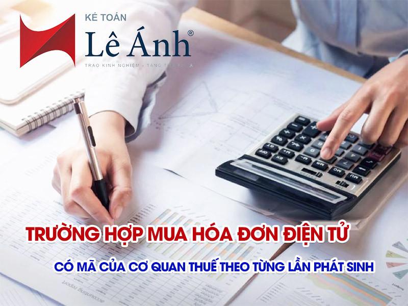 truong-hop-mua-hoa-don-dien-tu-co-ma-cua-co-quan-thue-theo-tung-lan-phat-sinh