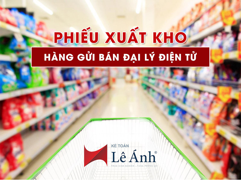 phieu-xuat-kho-hang-gui-ban-dai-ly-dien-tu