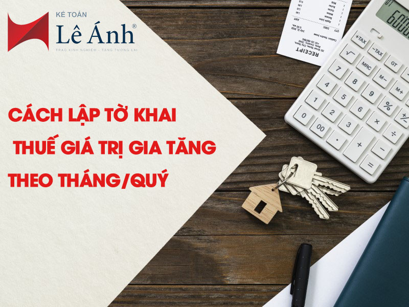 cach-lap-to-khai-thue-gtgt-theo-thangquy-1