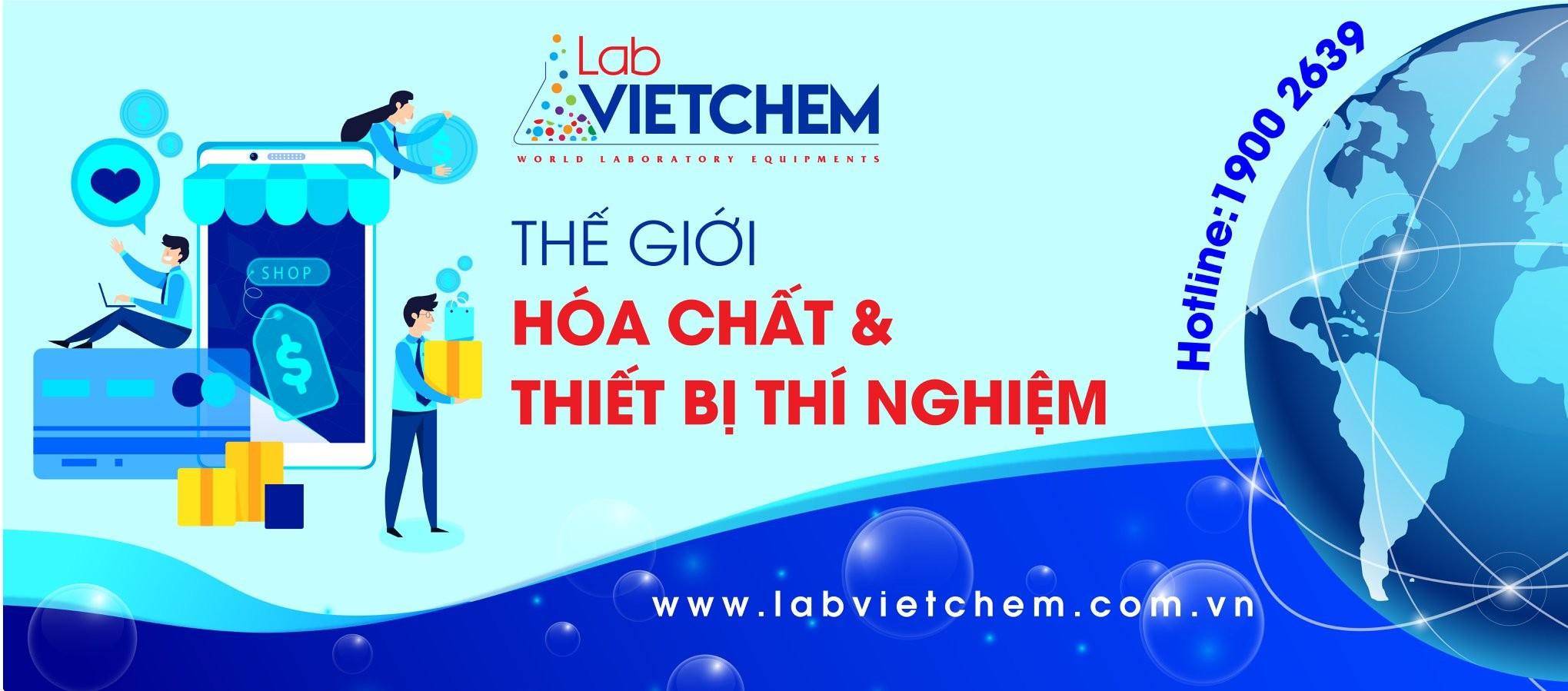 LabVIETCHEM - Thế giới hóa chất & thiết bị phòng thí nghiệm