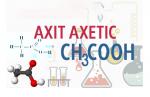 Cùng tham khảo các phương pháp điều chế axit axetic hiệu quả