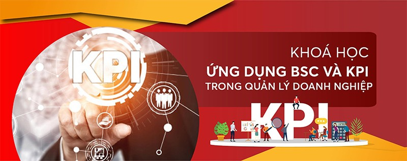 Khóa học ứng dụng BSC và KPI trong quản lý doanh nghiệp