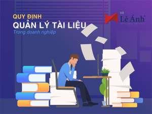 Quy định quản lý tài liệu trong doanh nghiệp
